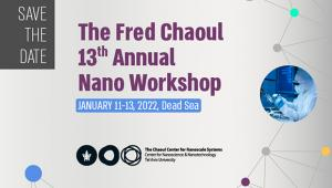 The Fred Chaoul 13th Annual Nano Workshop